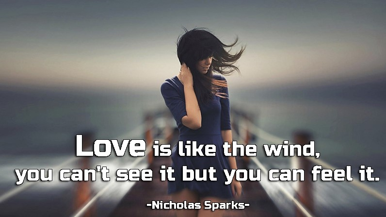Love-is-like-the-wind-you-cant-see-it-but-you-can-feel-it